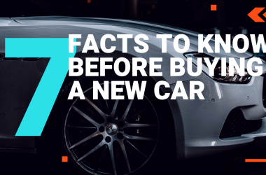 7 Facts to Know Before Buying a New Car